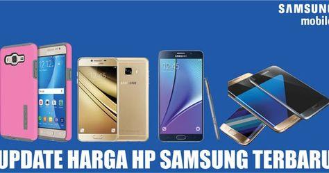 Daftar Harga Hp Samsung Terbaru Samsung Internet