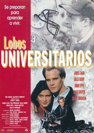 Lobos Universitarios 1993 The Program De David S Ward Tt0107889 Carteles De Cine Universitarios Cine