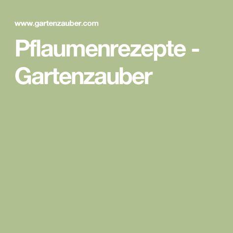 Pflaumenrezepte - Gartenzauber