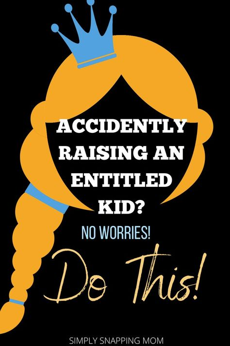 Does Your Kid have an Entitlement Problem?