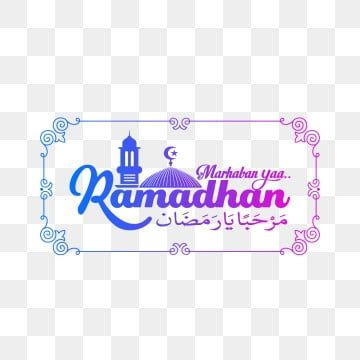 Marhaban Ya Ramadhan With Mosque Ramadan Mosque Kareem Png And Vector With Transparent Background For Free Download Ramadan Images Mosque Ramadan