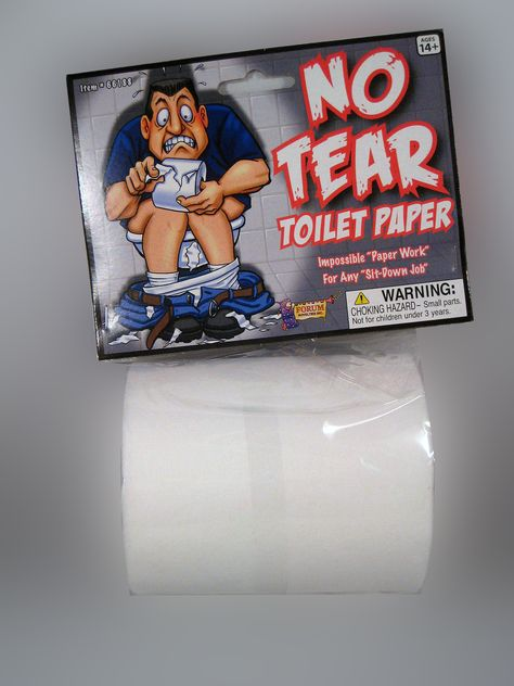 NO TEAR TOILET PAPER. Place the roll in one of your bathrooms and just wait until someone tries to use it. Looks just like a real roll of toilet paper but with no breakable pieces. You just keep pulling and unwinding, pulling and unwinding.
