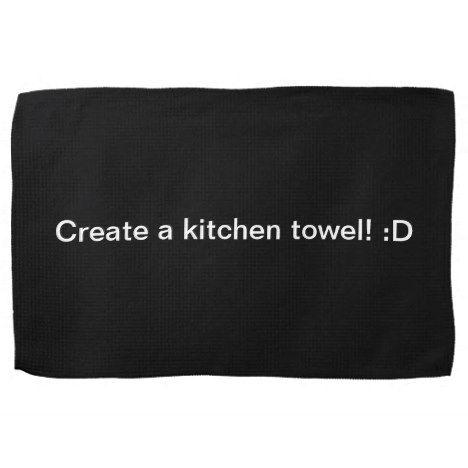 Design A Black Kitchen Towel Zazzle Com With Images Black Kitchens Kitchen Towels Kitchen Accessories