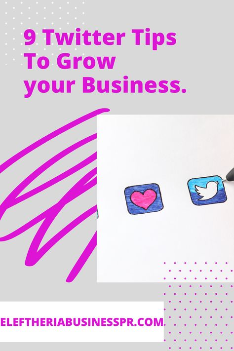 Twitter tips to grow your Business/