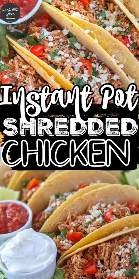 make shredded chicken for chicken tacos in an Instant pot. You'll love this easy 3 ingredient Mexican chicken recipe!
