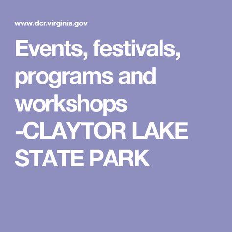 Events, festivals, programs and workshops -CLAYTOR LAKE STATE PARK