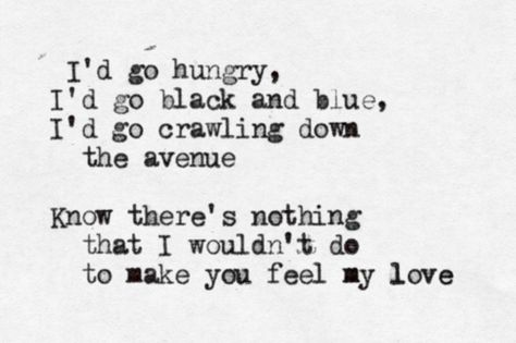 Make You Feel My Love By Bob Dylan My Love Lyrics Quotes About