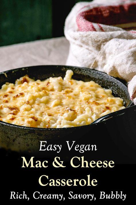 Vegan Macaroni And Cheese Casserole Recipe Rich Creamy Recipe In 2020 Macaroni And Cheese Casserole Cheese Casserole Dairy Free Sauces