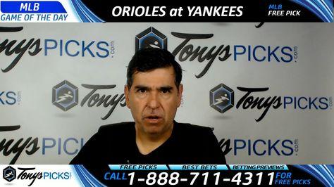Baltimore Orioles vs. New York Yankees Free MLB Baseball Picks and Predi...
