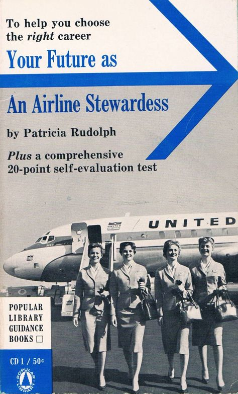 Vintage Paperback on Your Future as an AIRLINE STEWARDESS, 1961.