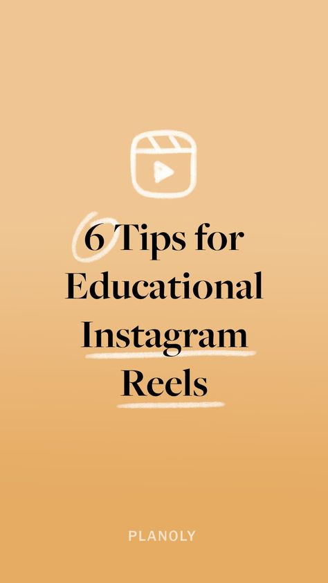 6 Tips for Creating Educational Instagram Reels