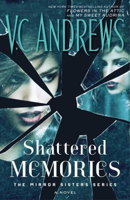 Shattered Memories By V C Andrews New Fiction Books Sisters Book Book Tours