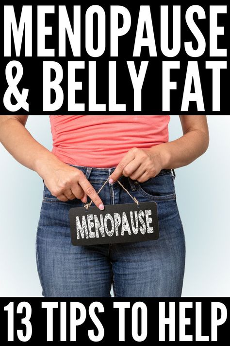 13 Tips to Prevent and Get Rid of Menopause Belly Fat