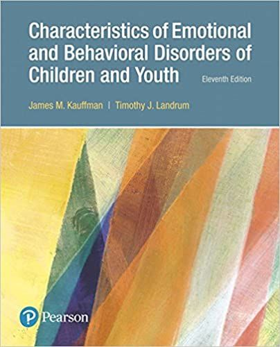 Characteristics Of Emotional And Behavioral Disorders Of Children And Youth 11th Edition By James M Kauffman In 2020 Emotional Behavior Disorder Behavior Disorder Emotional Disorders