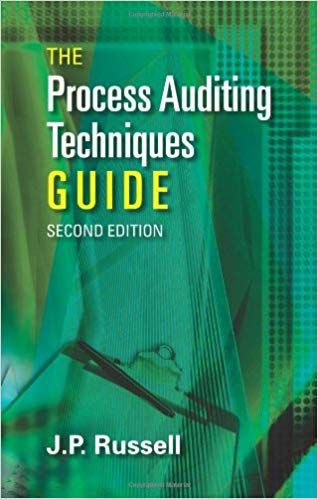 The Process Auditing And Techniques Guide Second Edition J P Russell 9780873897822 Amazon Com Books Techniques How To Pass Exams Guide