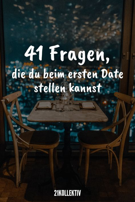 41 Fragen, die du bei eurem ersten Date stellen kannst
