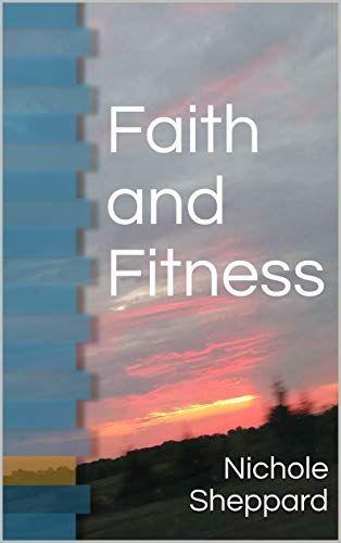 Faith And Fitness Kindle Edition Fitness Faith Edition Kindle Faith Fitness Kindle Reading