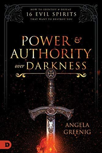 Download Pdf Power And Authority Over Darkness How To Identify