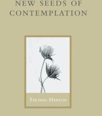 New Seeds Of Contemplation 03 By Merton Thomas Hardcover 2003 Pdf Contemplation Merton Hardcover