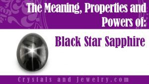 Black Star Sapphire Meanings Properties And Powers Star Sapphire Black Sapphire Sapphire
