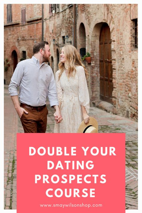 Double Your Dating Prospects Course by Stephanie May