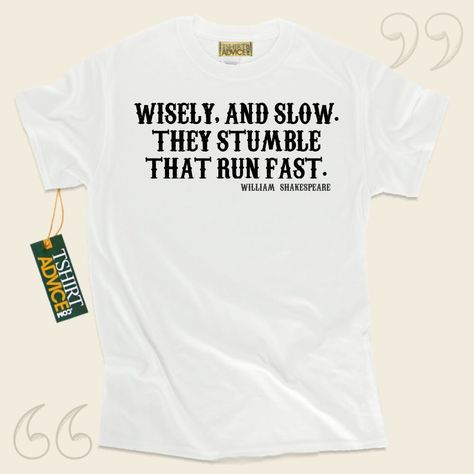 William Shakespeare T shirts Wisely and Wisdom Tshirts
