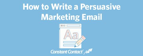 How to Write a Marketing Email That's Effective | Constant Contact