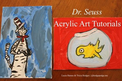 Dr. Seuss Acrylic Art  - You can paint with a brush using colors like blue - you simply must. I can paint - how about you?
