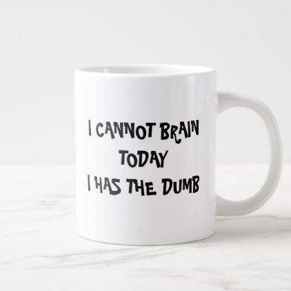 Mug HAS THE DUMB Zazzle coffee in 2019