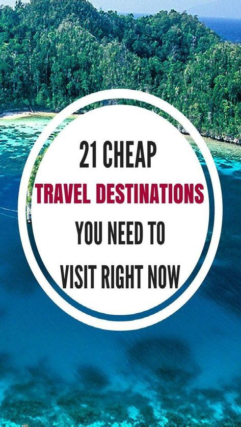 15 Ridiculously Cheap Travel Destinations For When You Re Broke Travel Cheap Destinations Usa Travel Destinations Cheap Travel