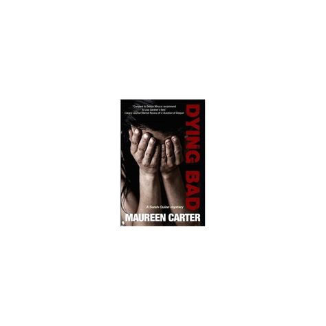 Dying Bad (A Sarah Quinn Mystery)