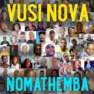 Vusi Nova Nomathemba Mp3 In 2020 African Music Songs Nova