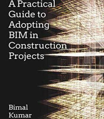 A Practical Guide To Adopting Bim In Construction Projects Pdf Building Information Modeling Bim Construction