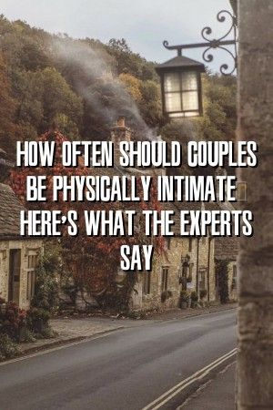 Relationwire How Often Should Couples Be Physically Intimate? Here's What the Experts Say #marriage  #counselling  #romance
