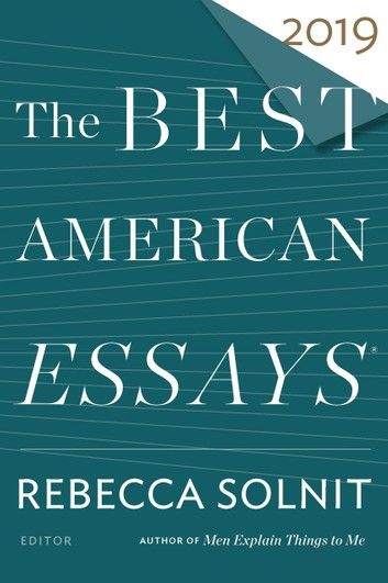 The Best American Essay 2019 Ebook By Rakuten Kobo Good Literary Nonfiction Essays