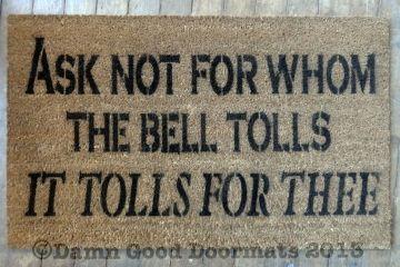 Ask Not For Whom The Bell Tolls John Donne Quote Doormat Door