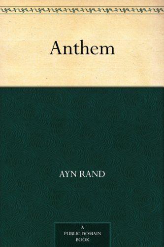Anthem By Ayn Rand Http Www Amazon Com Dp B0082rhm4a Ref