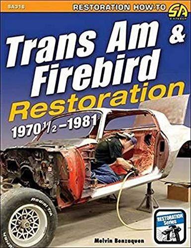Epub Free Trans Am Firebird Restoration 197012 1981 Restoration Howto Pdf Download Free Epub Mobi Ebooks Trans Am Firebird Pontiac Firebird