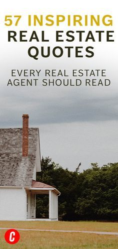 77 Motivational Real Estate Quotes You Haven't Heard 1000 Times - The Close