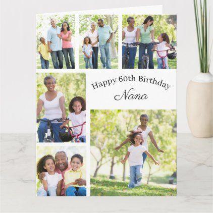 Nana 6 Photo Collage Any Age Big Happy Birthday Card Happy Birthday Cards Birthday Cards For Mom Photo Collage