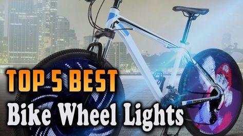 Top 5 Best Bike Wheel Lights In 2020 Cool Bikes Bike Wheel Bike