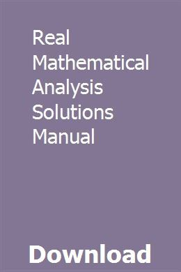 Real Mathematical Analysis Solutions Manual   cianetdabbpor