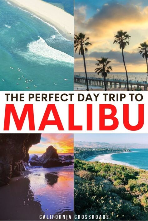 How to Spend One Day in Malibu on a Day Trip from LA - California Crossroads