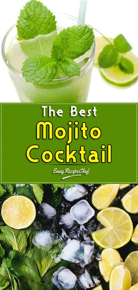 The Best Mojito Cocktail Mixed Drinks Recipes Mojito Cocktail Easy Cocktails