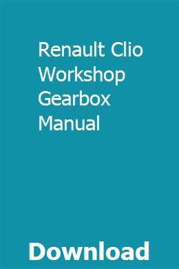 Renault Clio Workshop Gearbox Manual Chilton Repair Manual Repair Manuals Manual