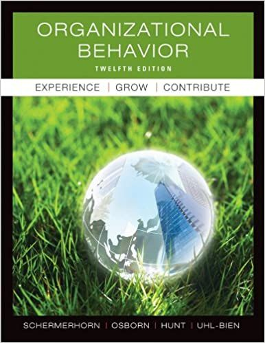 Organizational Behavior 12th Edition John R Schermerhorn Jr Mary Uhl Bien Solutions Quizz