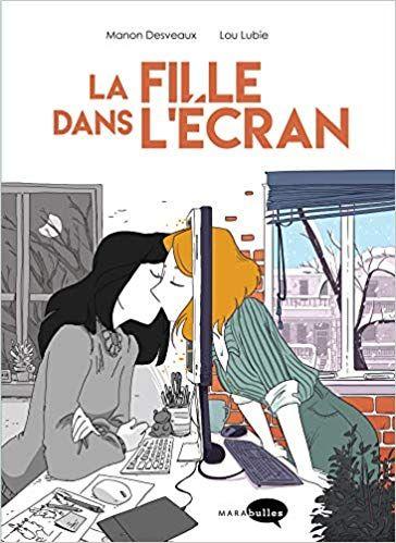 Amazon Fr La Fille Dans L Ecran Lou Lubie Manon Desveaux Livres Roman Graphique Telechargement Livres A Lire