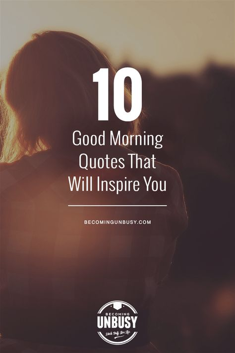 10 Good Morning Quotes that Will Inspire You