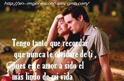 Resultado De Imagen Para Frases De Amor De Un Amor Para Recordar