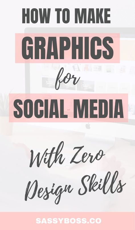 How To Make Graphics For Social Media